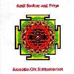 """Amit Savkur and Priya """"Akhanda Om Suprabhatam"""""""