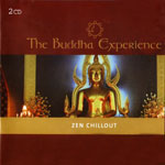 "The Buddha Experience ""Zen Chilout"""
