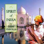 "Terry Oldfield ""Spirit of India"""
