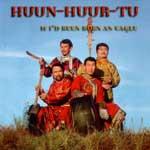 "Huun Huur Tu ""If i`d been born an eagle"""